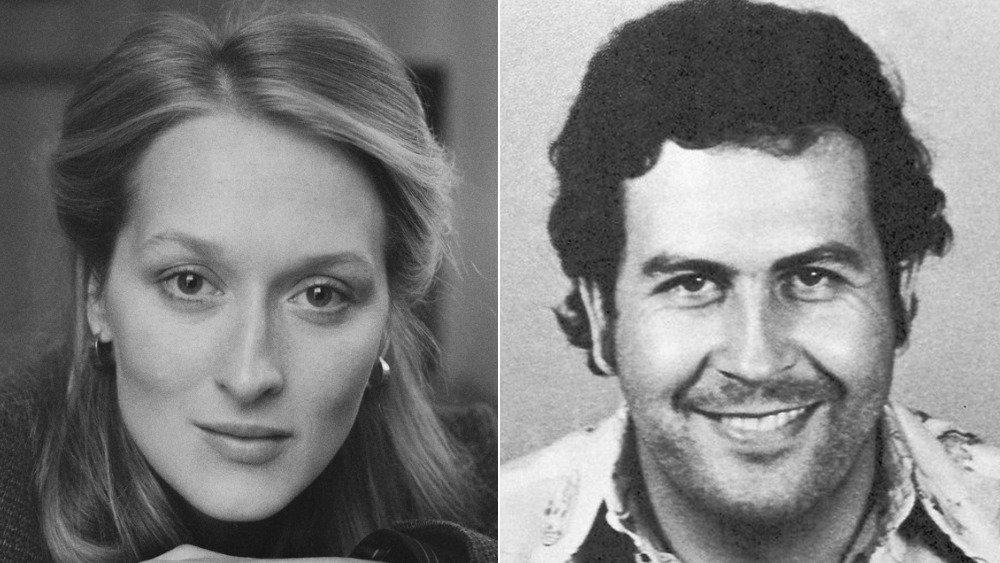 Meryl Streep, Pablo Escobar