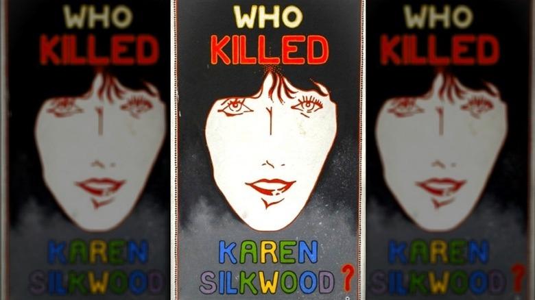 Who killed Karen Silkwood poster