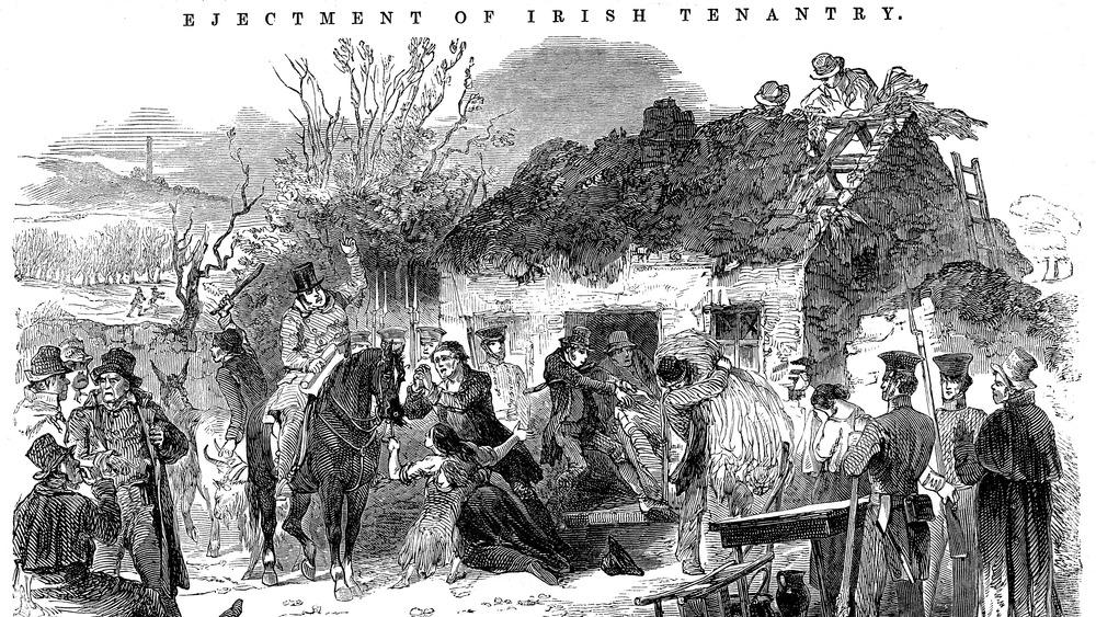 "drawing of Irish Potato Famine saying ""ejectment of the Irish tenantry"""